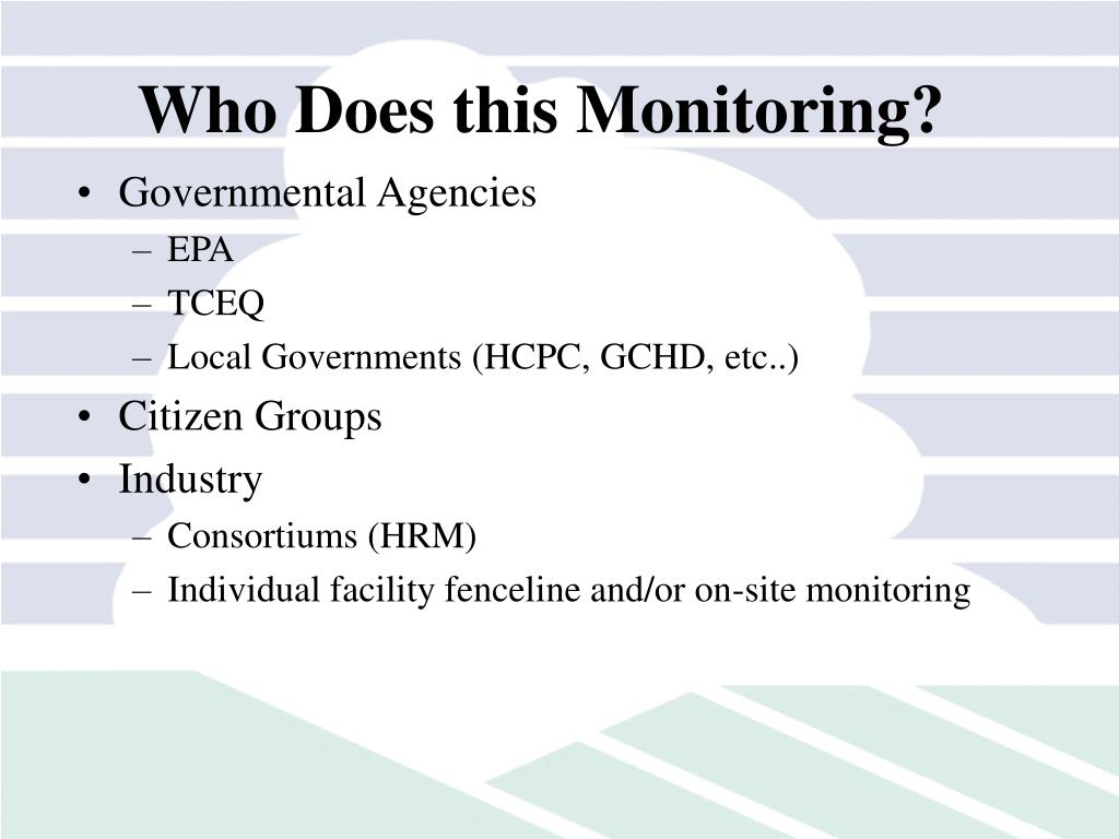 Who Does this Monitoring?