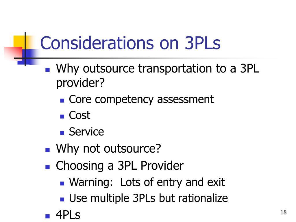 Considerations on 3PLs