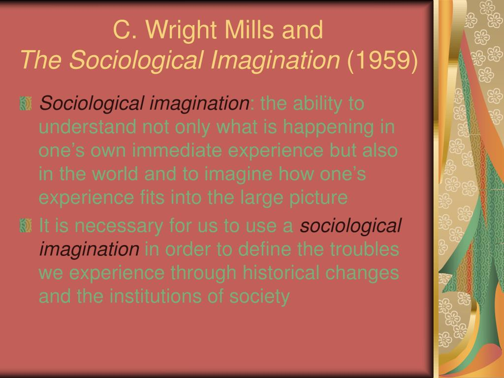 C. Wright Mills and