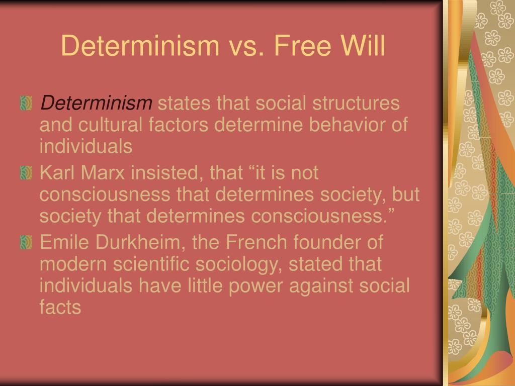 Determinism vs. Free Will