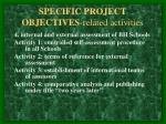 specific project objectives related activities10