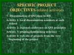 specific project objectives related activities11