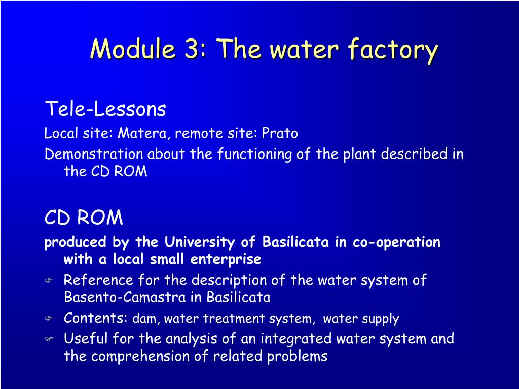Module 3: The water factory