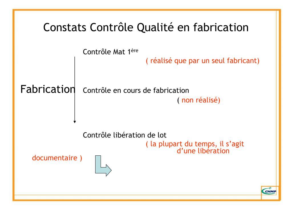 Constats Contrôle Qualité en fabrication