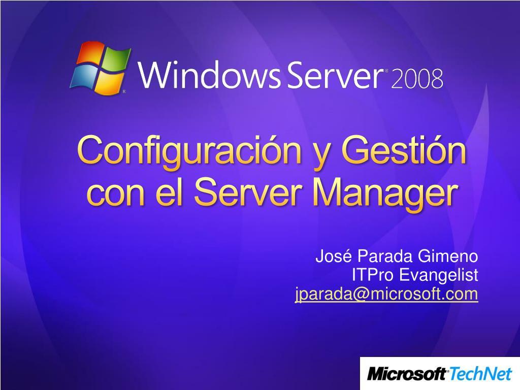 configuraci n y gesti n con el server manager