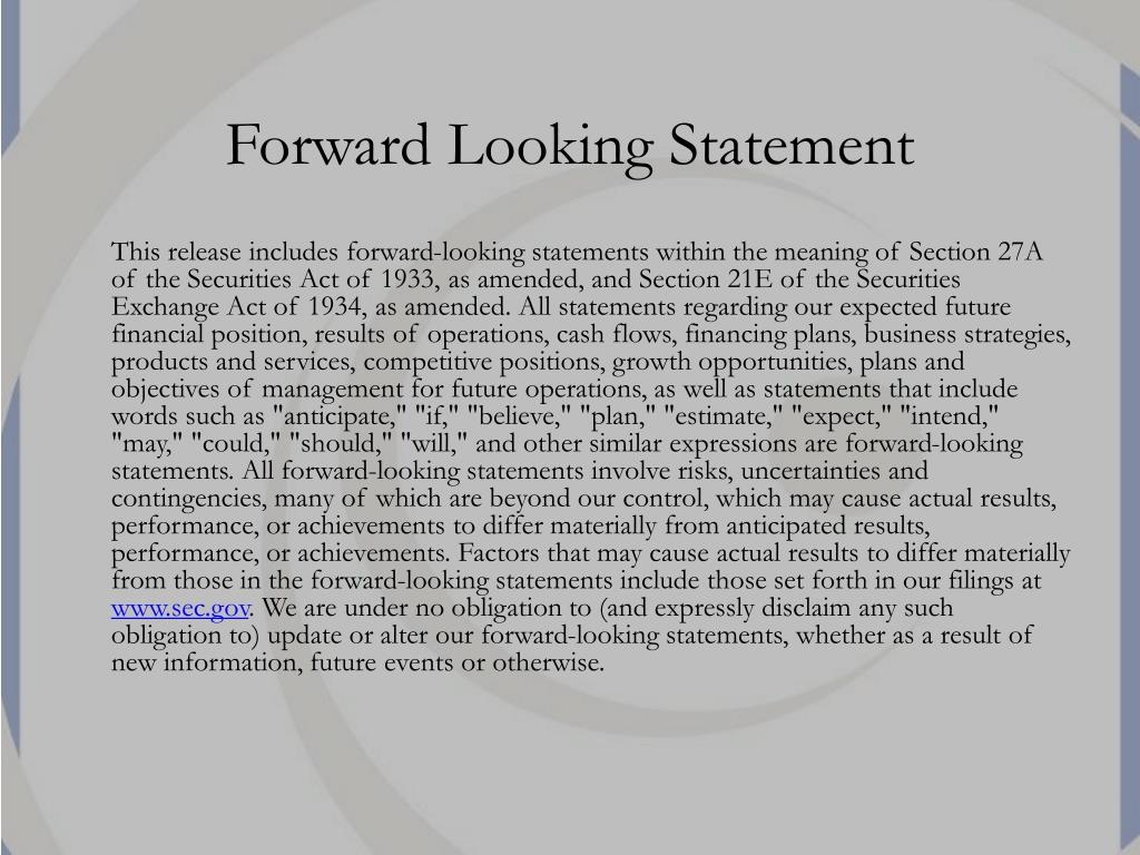 Forward Looking Statement