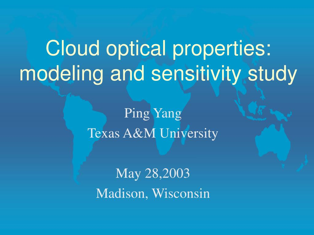 cloud optical properties modeling and sensitivity study