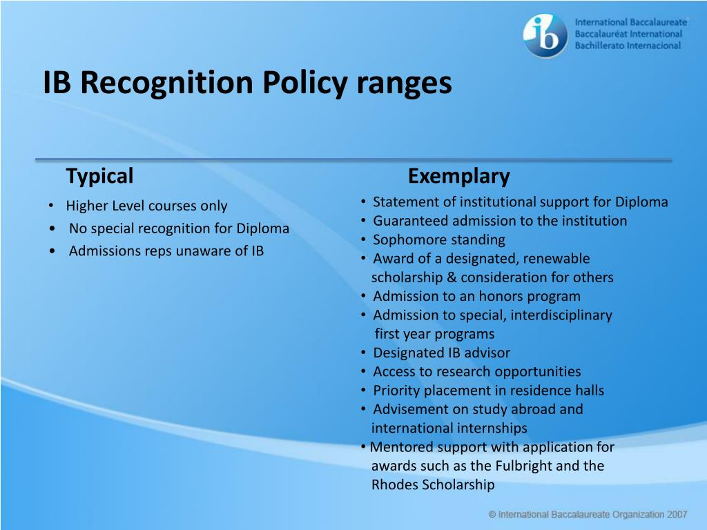 IB Recognition Policy ranges