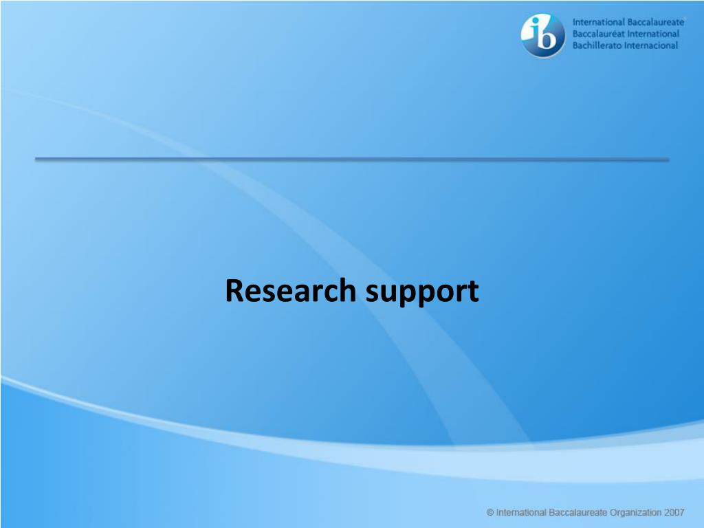 Research support