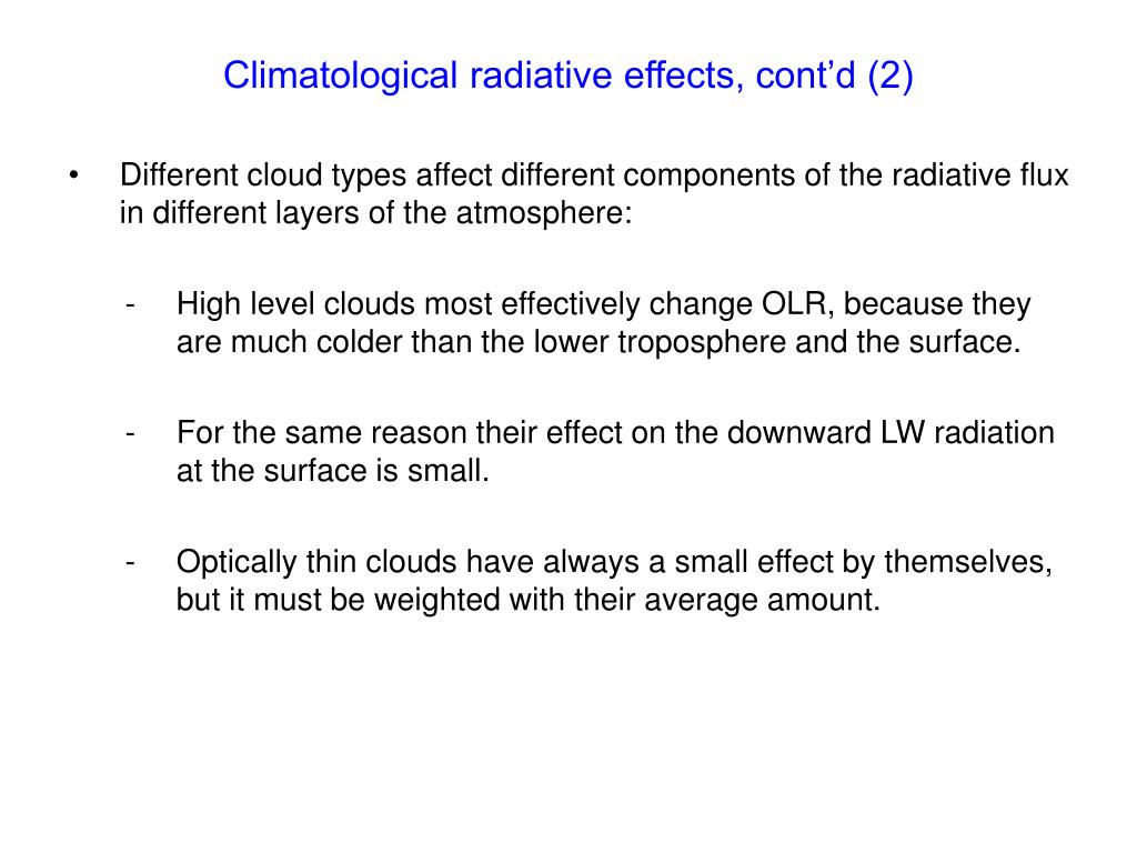 Climatological radiative effects, cont'd (2)