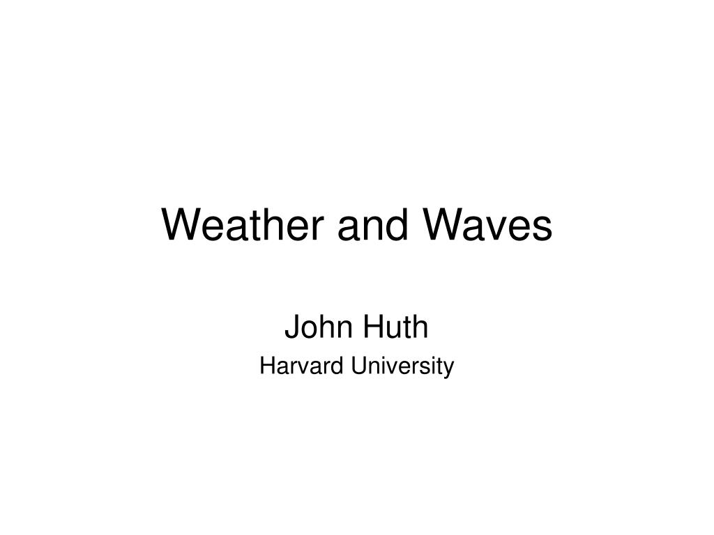 Weather and Waves