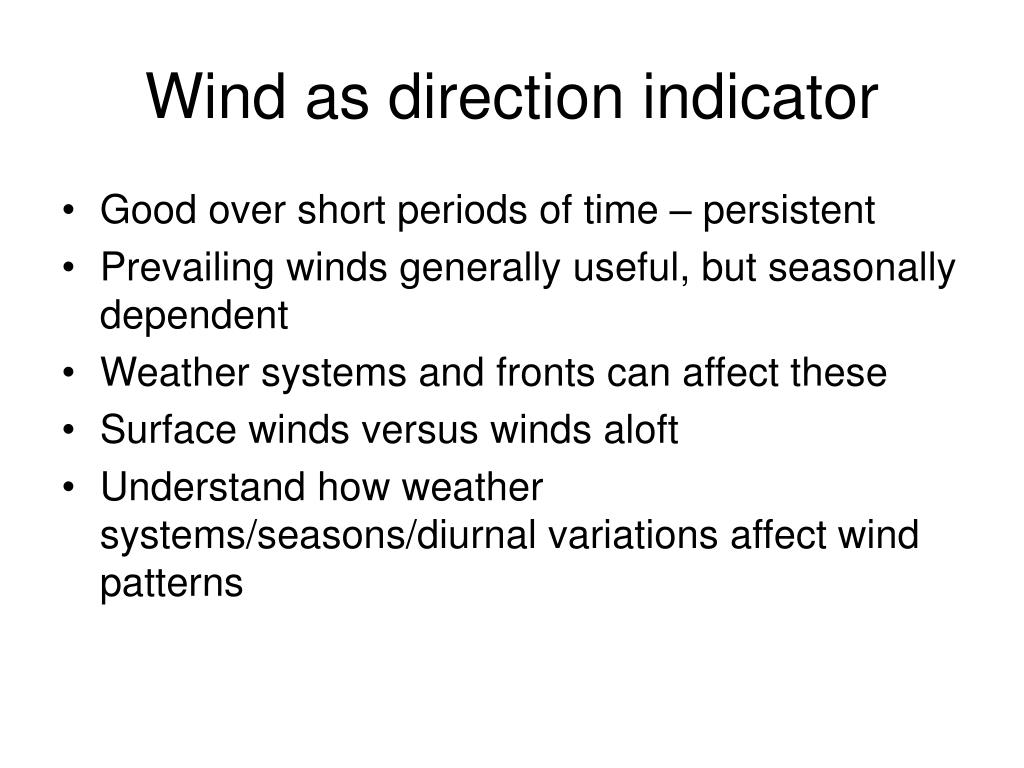 Wind as direction indicator