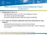 what is known about china outbound travel to the u s