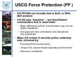 uscg force protection fp9