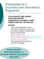 prerequisites for a successful joint international programme