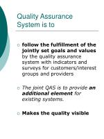 quality assurance system is to