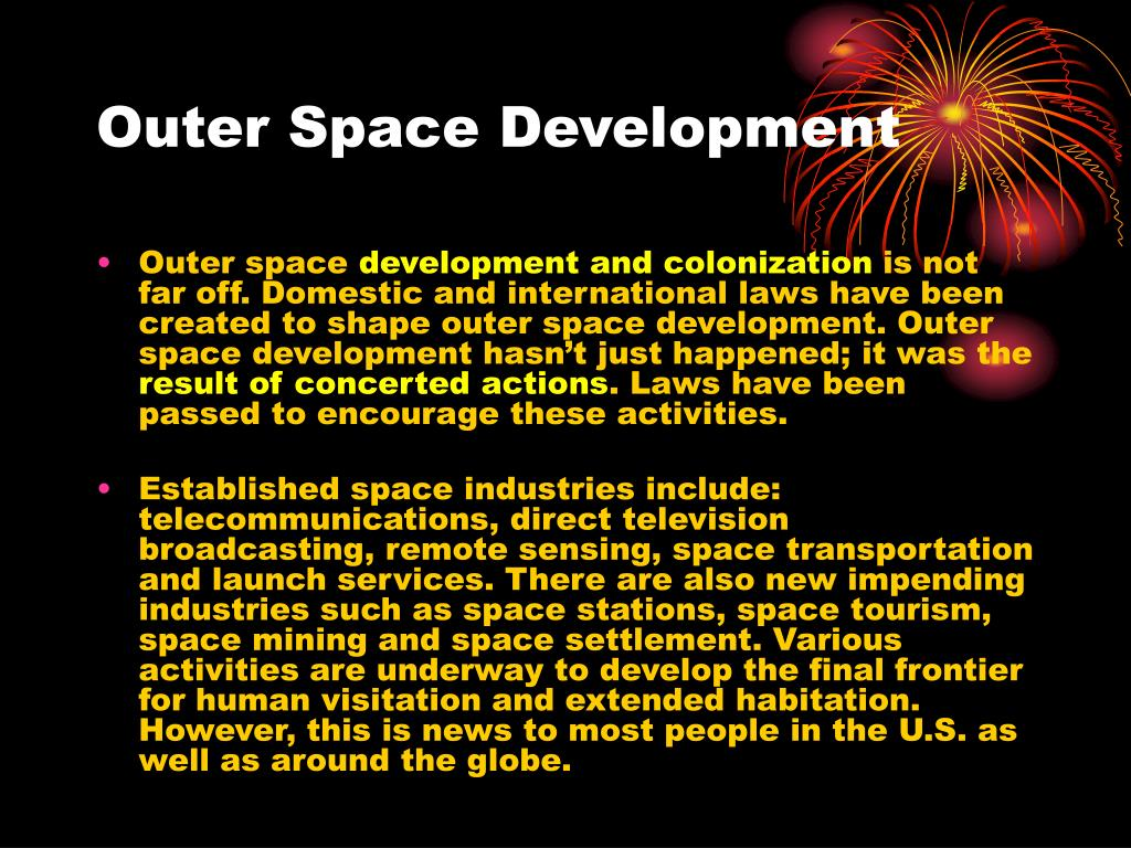 Outer Space Development