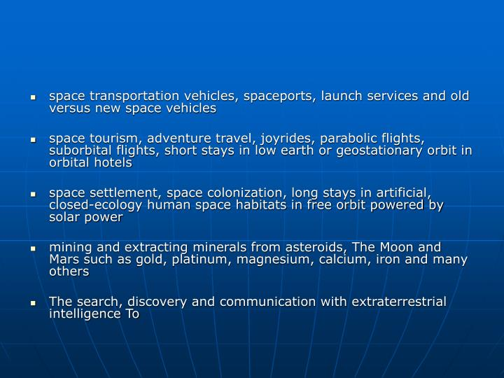 Space transportation vehicles, spaceports, launch services and old versus new space vehicles