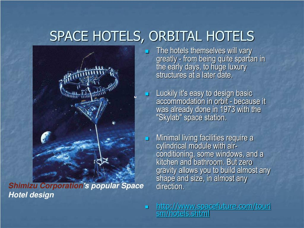 SPACE HOTELS, ORBITAL HOTELS