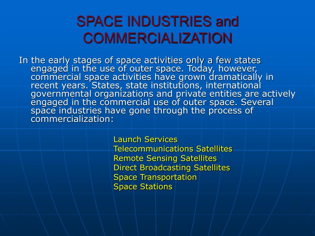 SPACE INDUSTRIES and  COMMERCIALIZATION