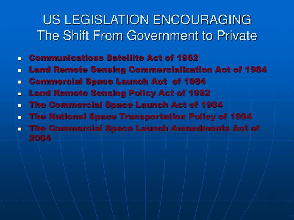 US LEGISLATION ENCOURAGING