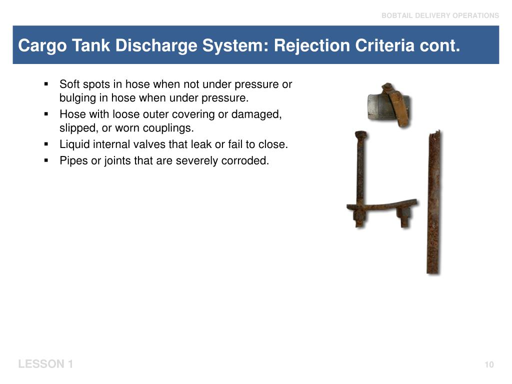 Cargo Tank Discharge System: Rejection Criteria cont.