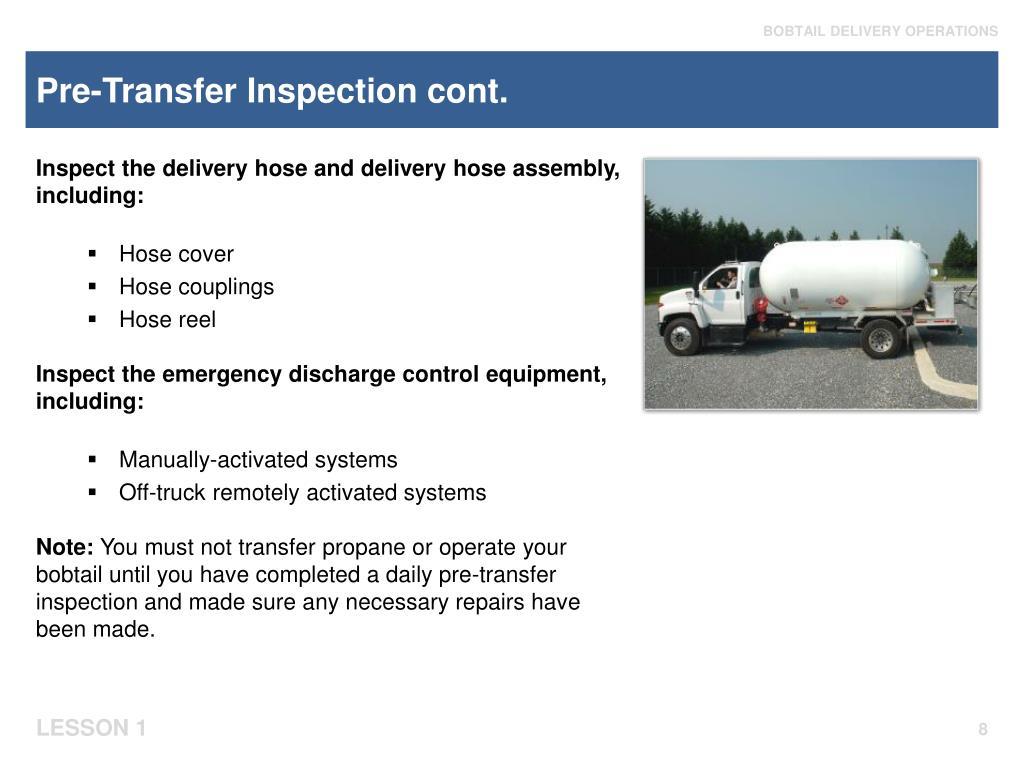 Pre-Transfer Inspection cont.