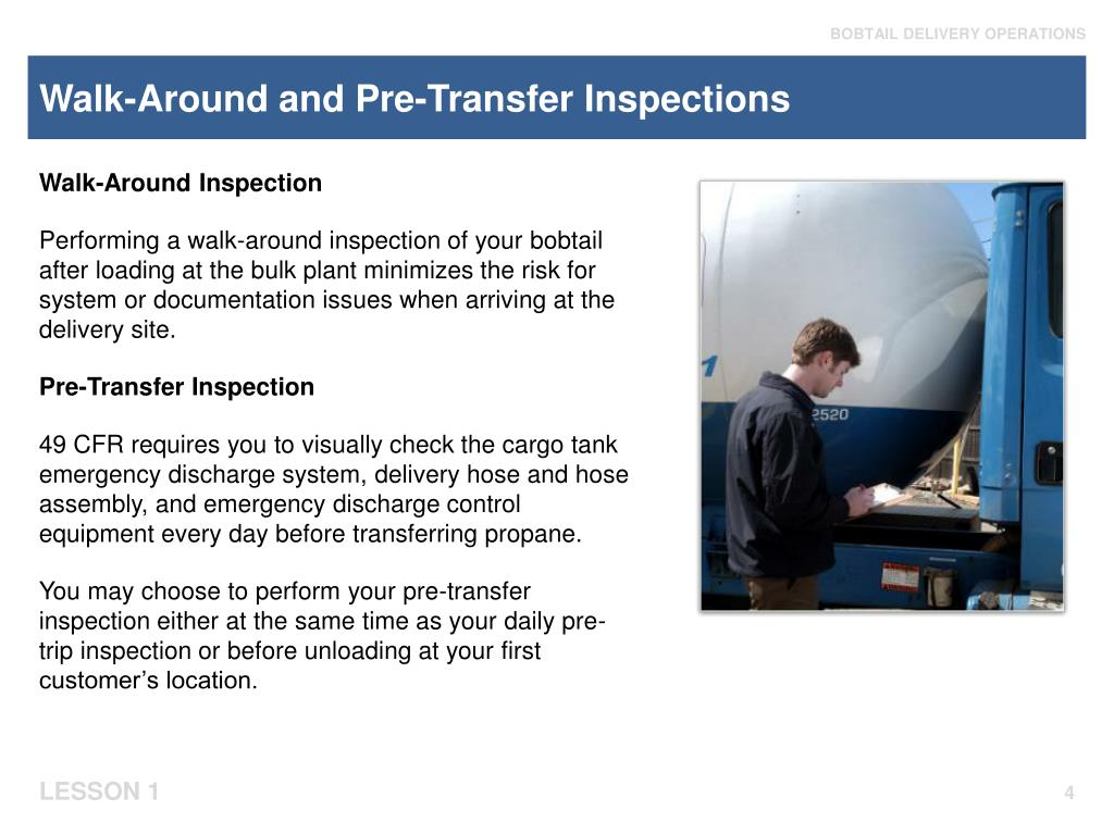 Walk-Around and Pre-Transfer Inspections