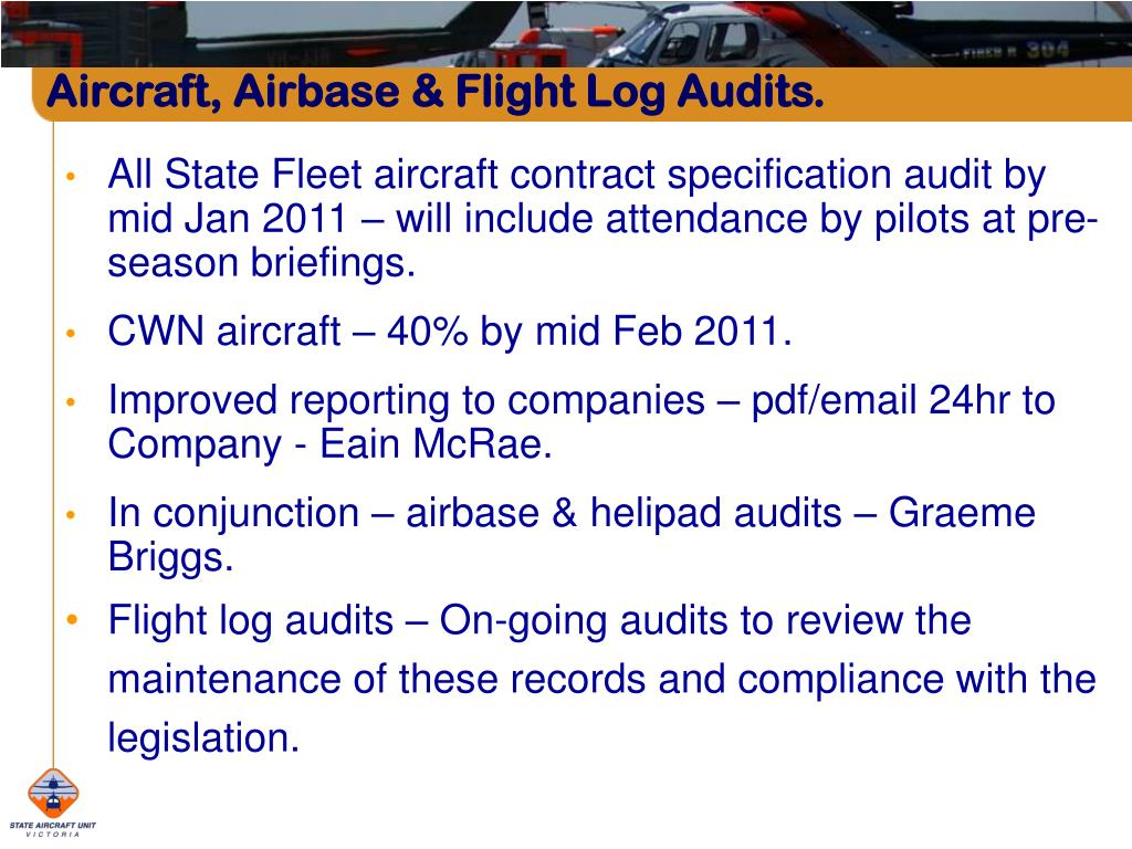 Aircraft, Airbase & Flight Log Audits.
