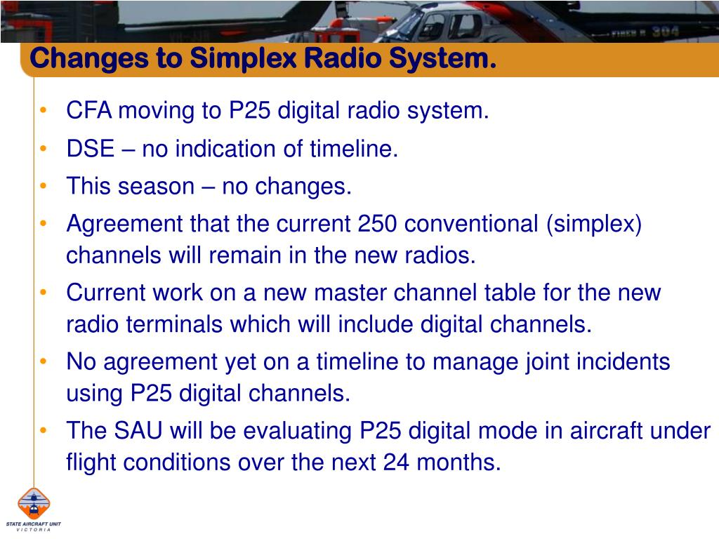 Changes to Simplex Radio System.