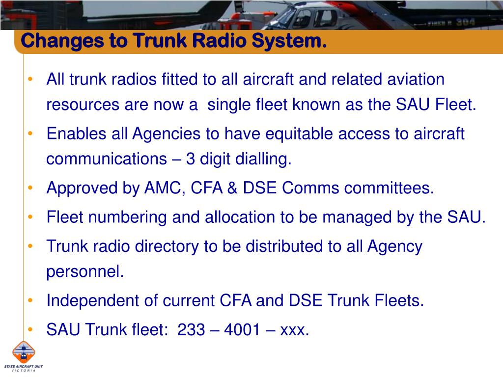 Changes to Trunk Radio System.