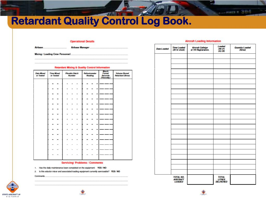Retardant Quality Control Log Book.