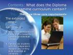 contents what does the diploma programme curriculum contain there are three core requirements