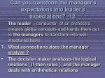 can you transform the manager s expectatons into leader s expectations 12