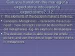 can you transform the manager s expectatons into leader s expectations 12109