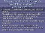 can you transform the manager s expectatons into leader s expectations 12110