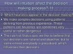 how will intuition affect the decision making process 11103