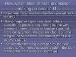 how will intuition affect the decision making process 11107