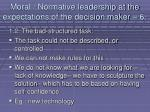 moral normative leadership at the expectations of the decision maker 670