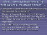 moral normative leadership at the expectations of the decision maker 671