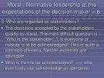 moral normative leadership at the expectations of the decision maker 675