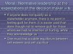 moral normative leadership at the expectations of the decision maker 677