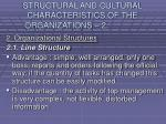 structural and cultural characteristics of the organizations 212