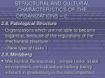 structural and cultural characteristics of the organizations 224