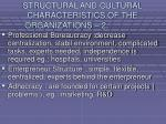 structural and cultural characteristics of the organizations 225