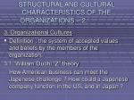 structural and cultural characteristics of the organizations 226
