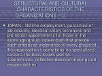 structural and cultural characteristics of the organizations 227