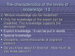 the characteristics of the levels of knowledge 13115