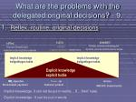 what are the problems with the delegated original decisions 9