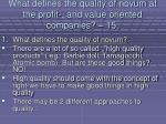 what defines the quality of novum at the profit and value oriented companies 15